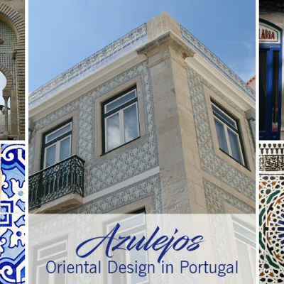 Azulejos – Oriental Design in Portugal