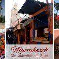Marrakesch, die rote Stadt in Marokko
