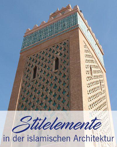 Stilelemente in der islamischen Architektur