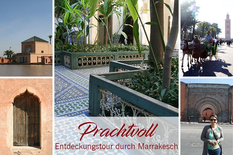 Entdeckungsreise durch Marrakesch