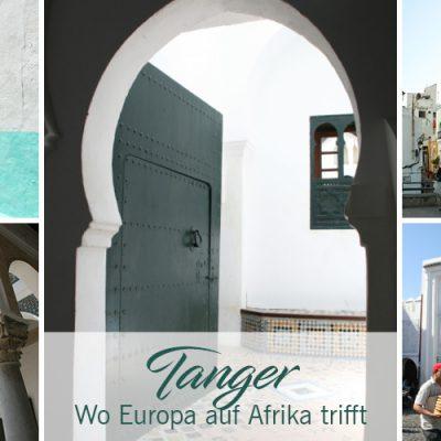 Tanger – Wo Europa auf Afrika trifft