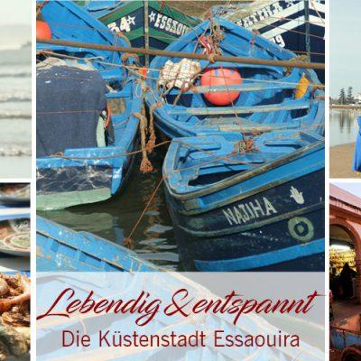 Essaouira – Lebendig & Entspannt