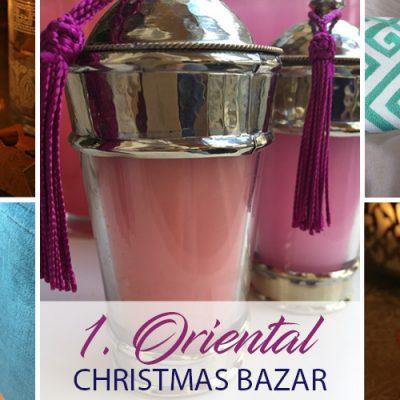1. Oriental Christmas Bazar – in München