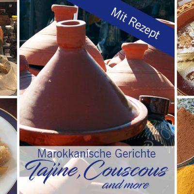 Tajine, Couscous & more – Marokkanische Gerichte
