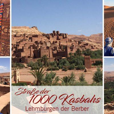 Straße der 1000 Kasbahs – Lehmburgen der Berber