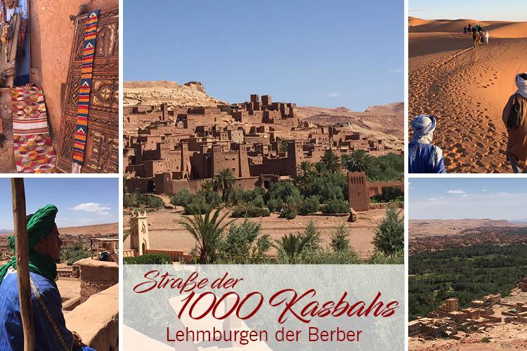 Straße der 1000 Kasbahs - Lehmburgen der Berber