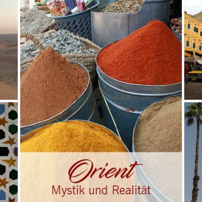 Orient – Mystik und Realität: Eine Einführung