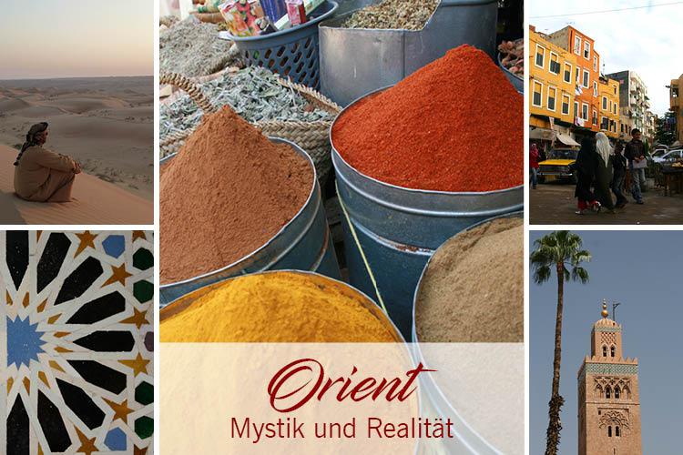 Orient - Mystik & Realität - Einführung zum Blog