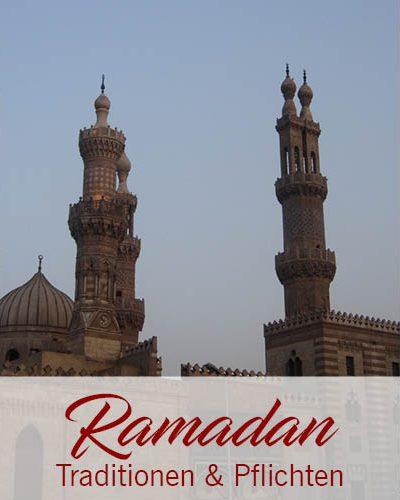 Ramadan – Traditionen & Pflichten für Muslime
