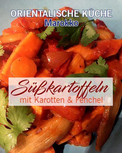 Süßkartoffeln mit Karotten und Fenchel – vegetarisch – Marokko
