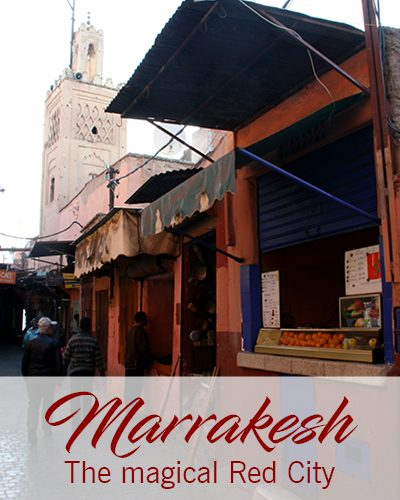 Marrakesh – The magical Red City