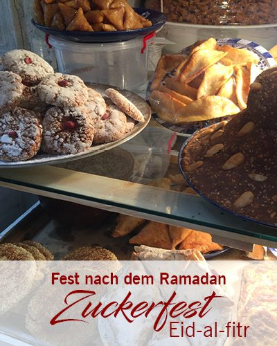 Zuckerfest – Fest nach Ramadan – Eid-al-Fitr