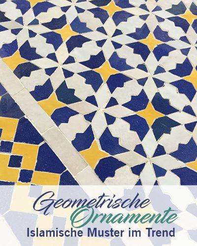 Geometrische Ornamente – Islamische Muster im Trend