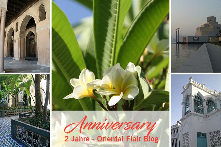 Happy anniversary - 2 Jahre Oriental Flair Blog