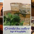 Oriental tea culture - sign of hospitality in the Orient