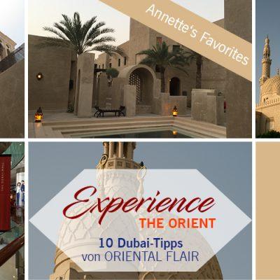Experience the Orient – 10 Dubai Tipps – Teil 2