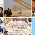 Experience THE ORIENT - viele Tipps und Ideen für Kairo