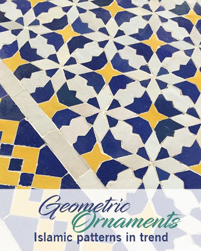 Geometric ornaments – Islamic patterns in trend