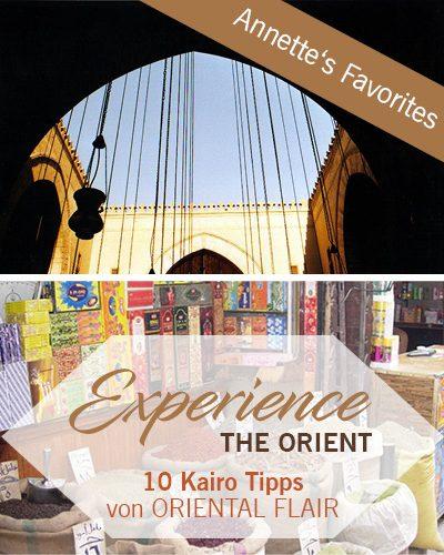 Experience the Orient – 10 Kairo Tipps – Teil 2