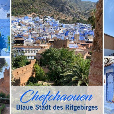 Chefchaouen – Blaue Stadt im Rifgebirge