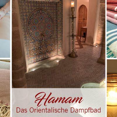 Hamam – Das Orientalische Dampfbad