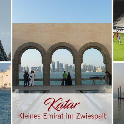 Katar – Kleines Emirat im Zwiespalt