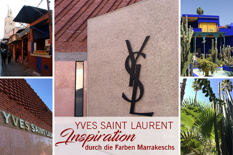 Yves Saint Laurent - Inspiration durch Farben Marrakeschs