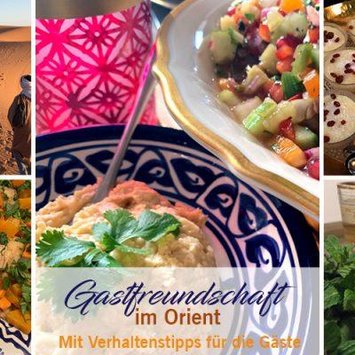 Gastfreundschaft im Orient – mit Verhaltenstipps für die Gäste