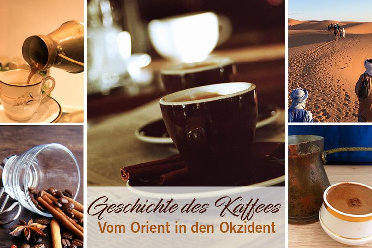Geschichte und Kaffee - Vom Orient in den Okzident