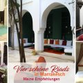 Vier schöne Riads in Marrakesch