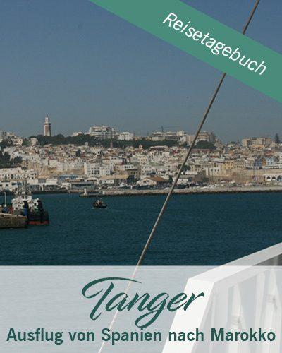 Tanger – Ausflug von Spanien nach Marokko