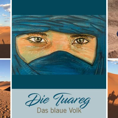 Die Tuareg – Das blaue Volk